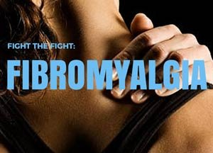 Fighting the Fight: Fibromylagia Explained