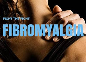 Fighting the Fight: Fibromyalgia Explained