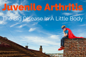 Juvenile Arthritis: The Big Disease In A Little Body