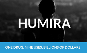 Humira: One Drug, Nine Uses, Billions of Dollars