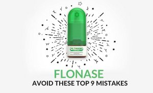 Flonase: Avoid These Top 9 Mistakes