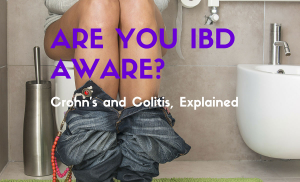 Are You IBD Aware? Crohn's and Colitis, Explained
